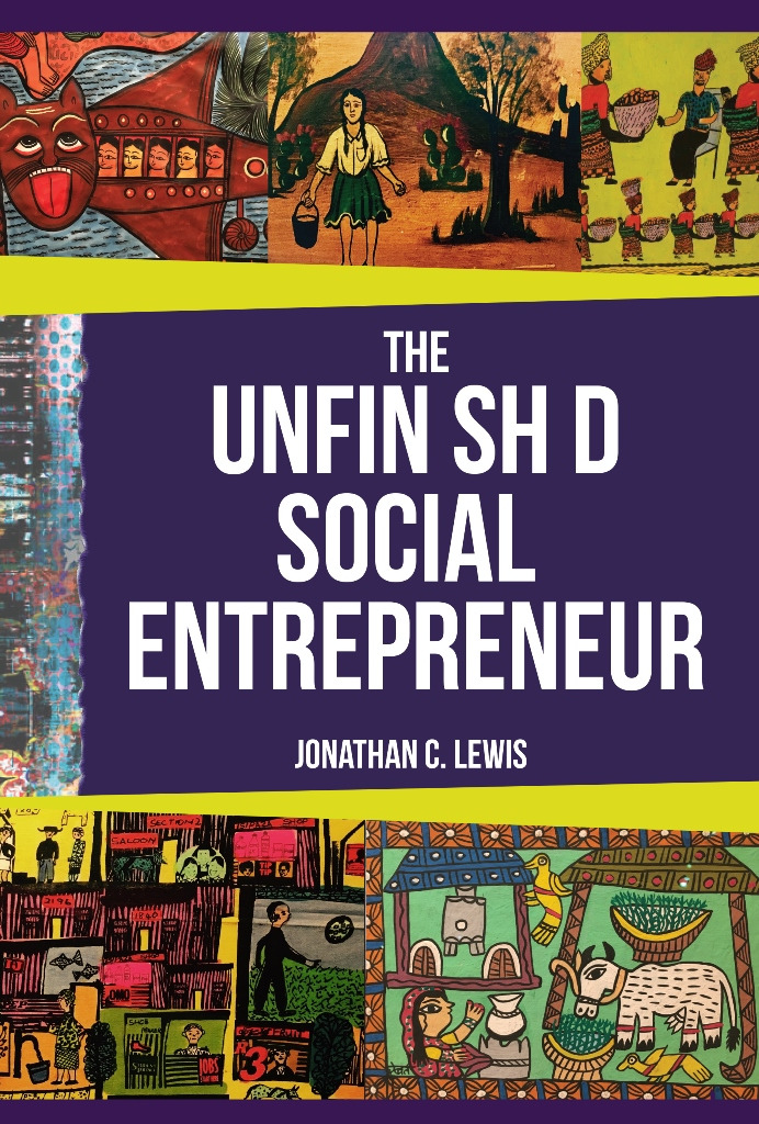 The Unfinished Social Entrepreneur