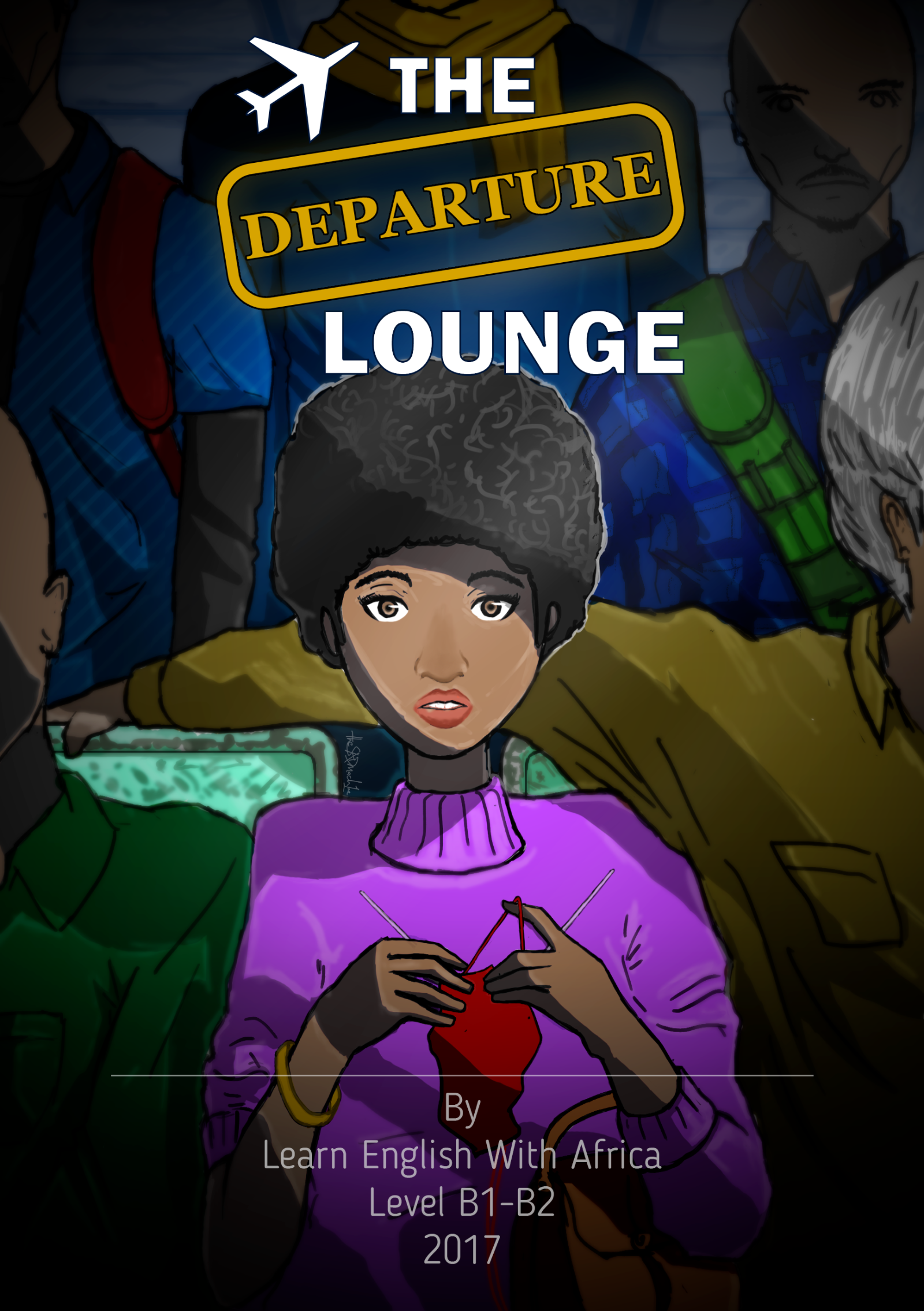 The Departure Lounge, Short Story, Learn English With Africa SELZ, 2017