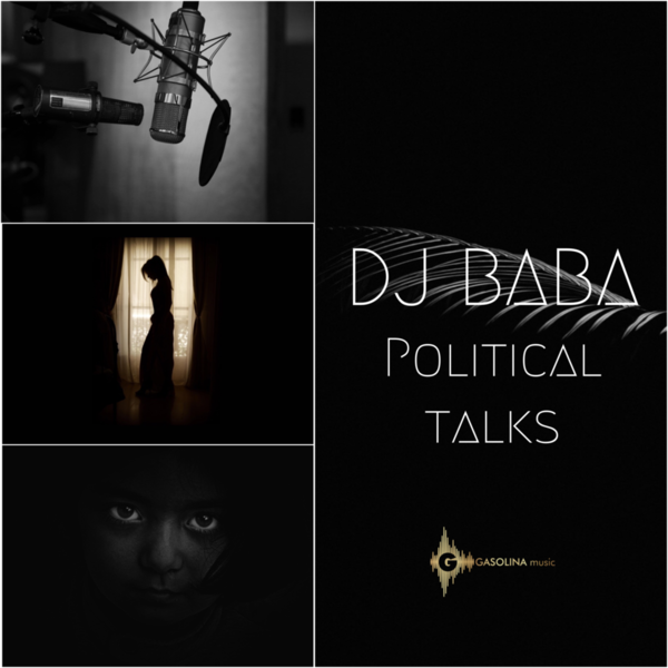 Political Talks - DJ Baba