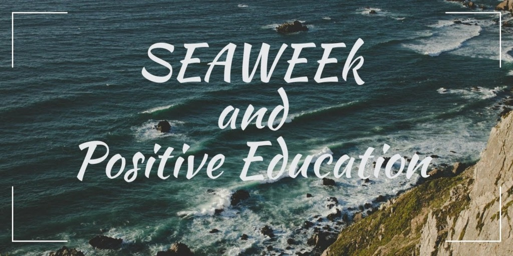 Sea Week and Positive Education