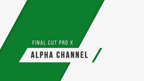 How to Export Video with Alpha Channel in Final Cut Pro X 10.2.3
