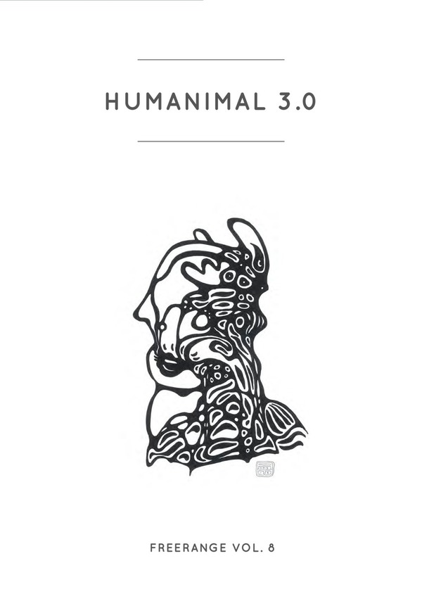 Freerange Vol.8: Humanimal 3.0