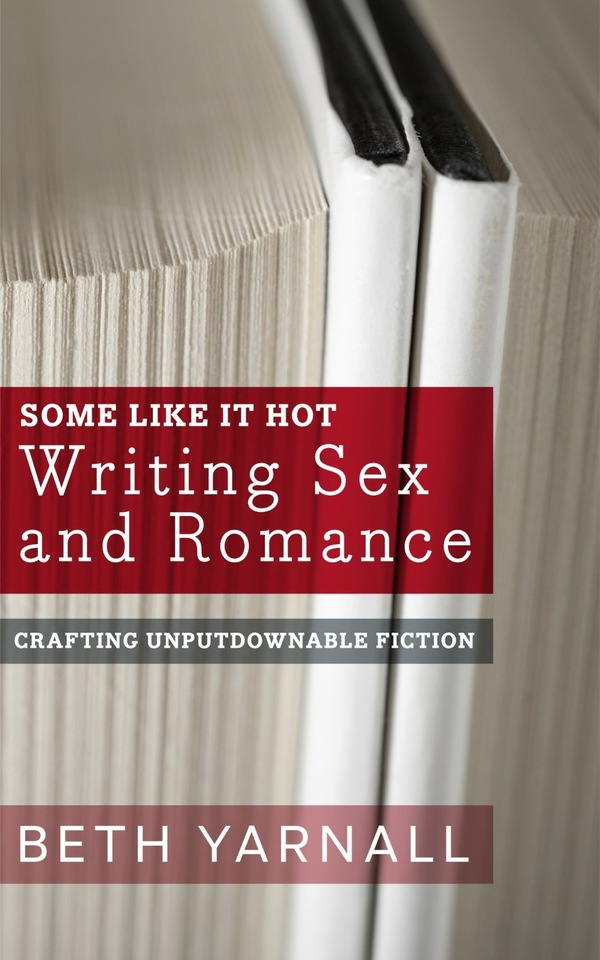 Some Like It Hot: Writing Sex and Romance autographed paperback