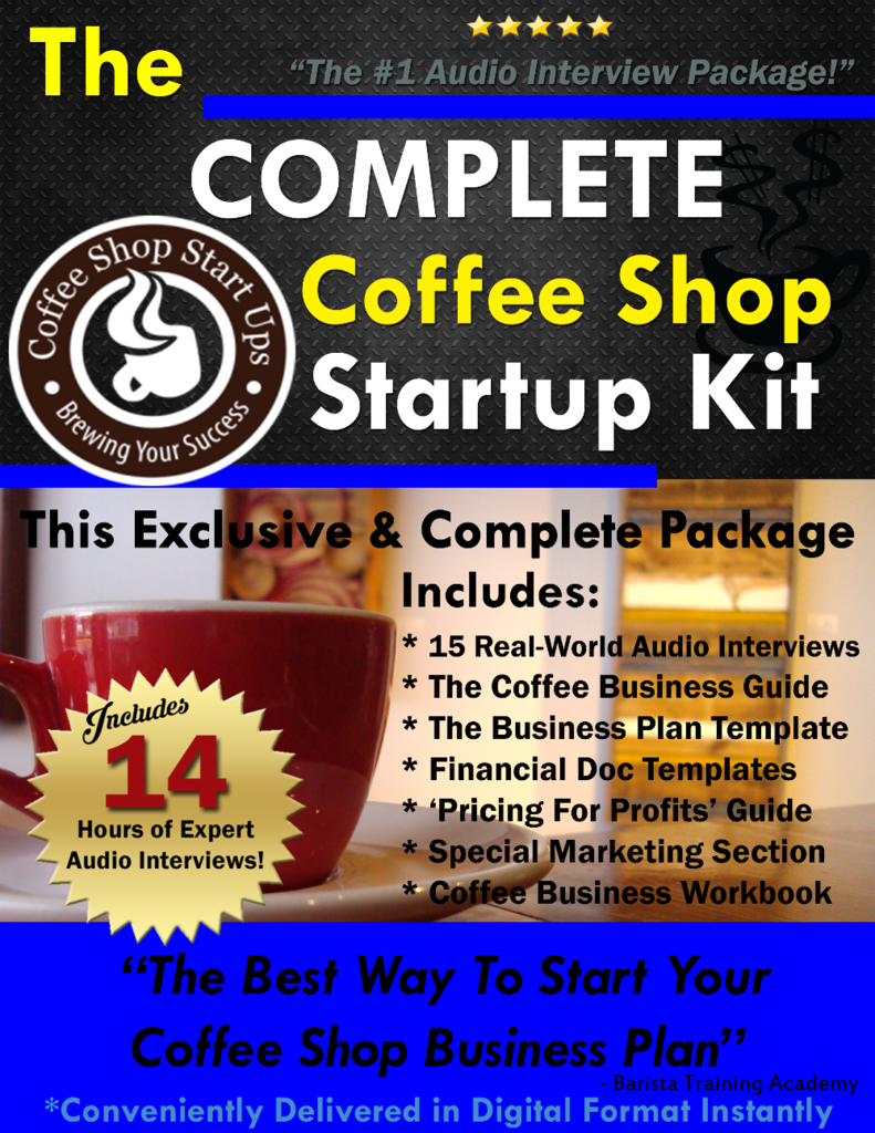 The Complete Coffee Business Startup Kit