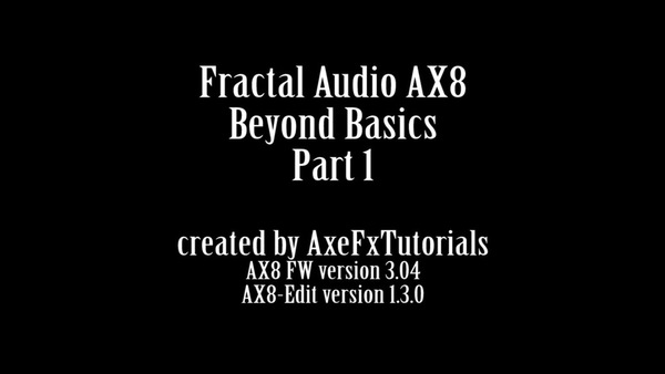 AX8 - Beyond Basics Part 1 - AX8-Edit