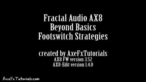 AX8 - Beyond Basics Extra - Footswitch Strategies