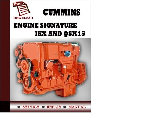 Cummins Signature Isx And Qsx15 Service Manual
