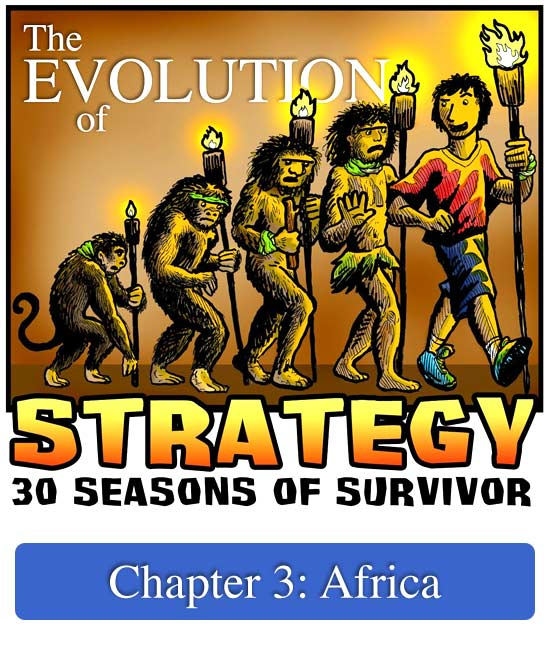 Evolution of Strategy: Chapter 3 | Survivor: Africa - Rob Has a Store