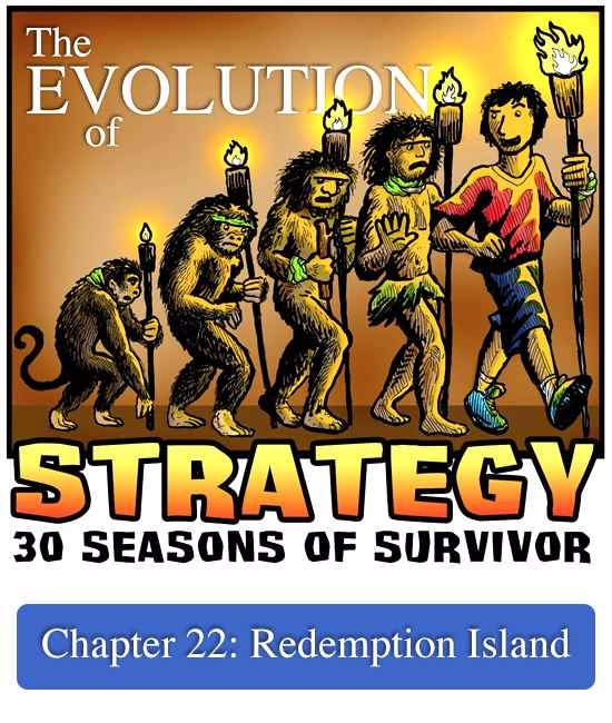 The Evolution of Strategy: Chapter-22 - Redemption Island